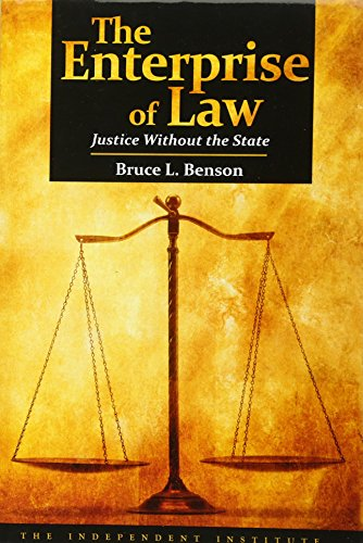 The Enterprise of Law: Justice Without the State de Independent Institute,U.S.