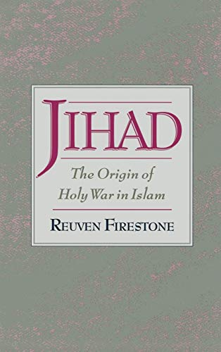 Jihad: The Origin of Holy War in Islam de Brand: Oxford University Press USA