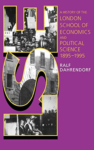 LSE: A History of the London School of Economics and Political Science 1895-1995 de Clarendon Press