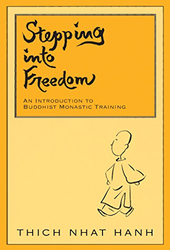 Stepping into Freedom: An Introduction to Buddhist Monastic Training de Parallax Press