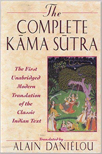 Complete Kama Sutra the First Unabridged de Brand: Park Street Press