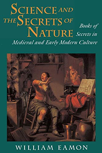 Science and the Secrets of Nature – Books of Secrets in Medieval and Early Modern Culture (Paper) de Brand: Princeton University Press