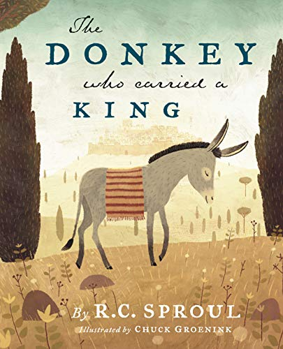 The Donkey Who Carried a King de Brand: Reformation Trust Publishing