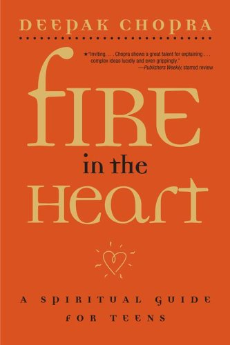Fire in the Heart: A Spiritual Guide for Teens de Brand: Simon Schuster Books for Young Readers