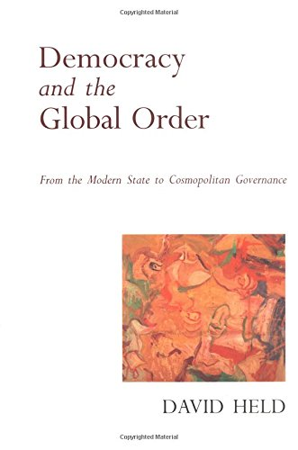 Democracy and the Global Order: From the Modern State to Cosmopolitan Governance de Stanford University Press
