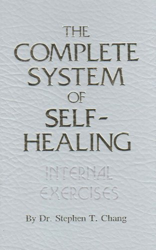 The Complete System of Self-Healing: Internal Exercises de Atlantic Books