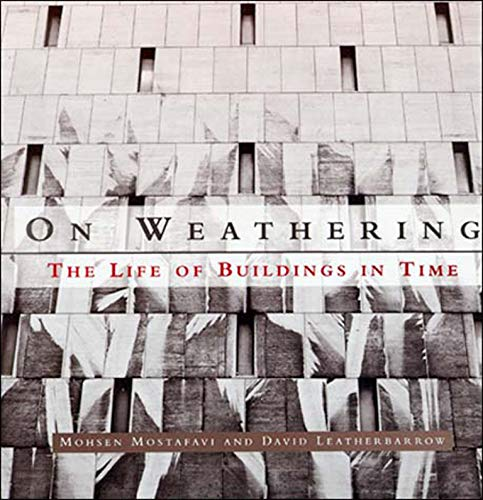On Weathering - The Life of Buildings In Time (Paper) de Brand: The MIT Press