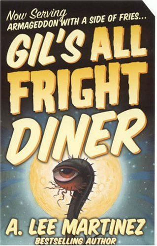 Gil's All Fright Diner de Tor Books