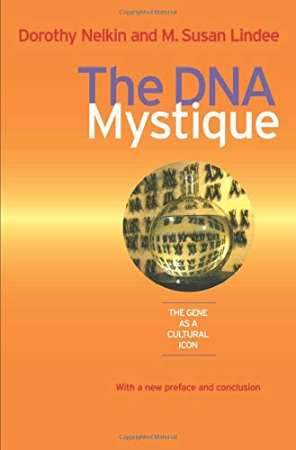 The DNA Mystique: The Gene as a Cultural Icon de Brand: University of Michigan Press