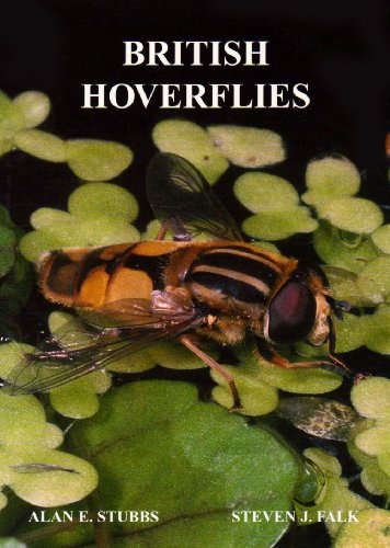 British Hoverflies: An Illustrated Identification Guide de British Entomological & Natural History Society