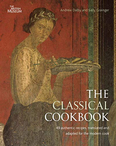 The Classical Cookbook de British Museum Press