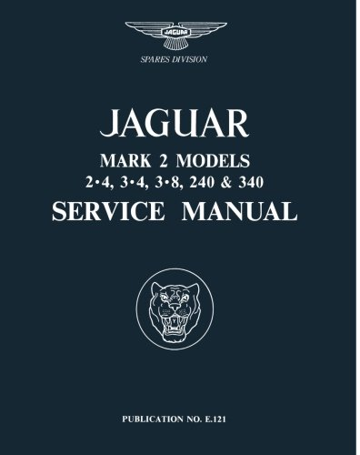 Jaguar Mk 2 2.4, 3.4, 3.8 240 & 340 Service Manual de Brooklands Books Ltd