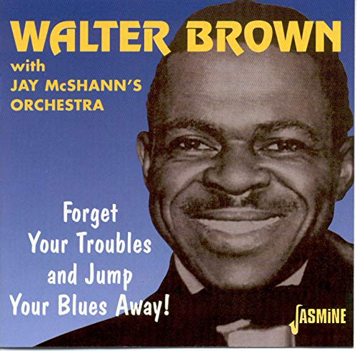 Forget Your Troubles & Jump Yo [Import allemand] de Brown, Walter