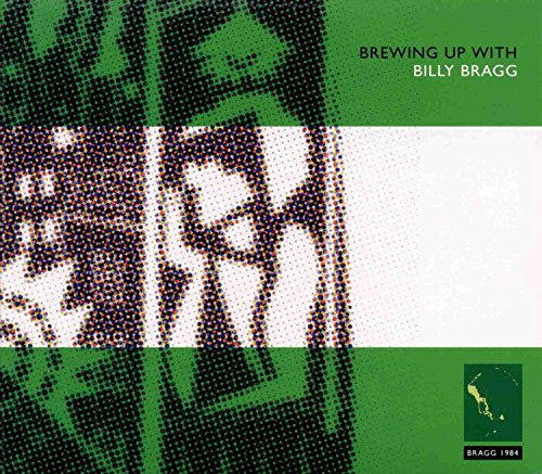 Brewing Up with Billy Bragg [Import Anglais] de COOKING VINYL