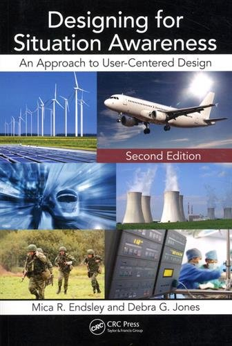 Designing for Situation Awareness: An Approach to User-Centered Design, Second Edition de CRC Press