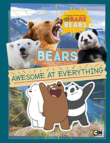 Bears: Awesome at Everything de Cartoon Network Books