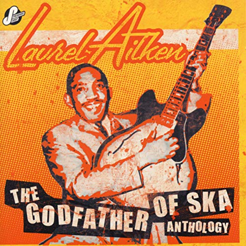 The Godfather Of Ska Anthology de Cherry Red