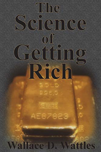 The Science of Getting Rich: How To Make Money And Get The Life You Want de Chump Change