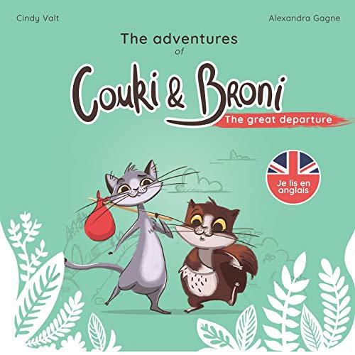 The Adventures of Couki and Broni : the great departure de Cindy Valt