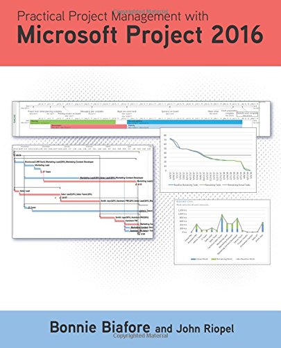 Practical Project Management with Microsoft Project 2016 de Cold Press