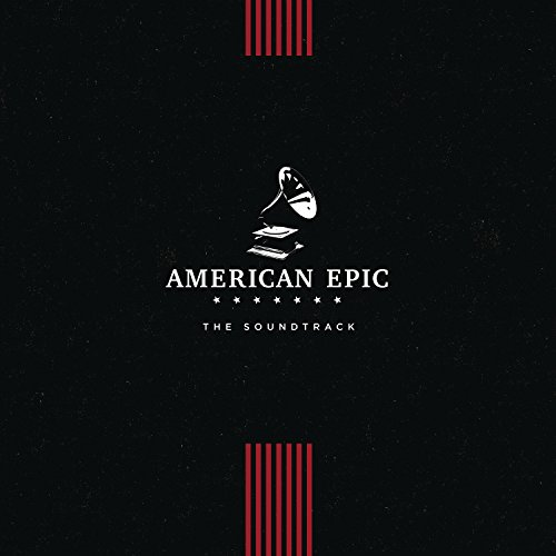 American Epic: the Soundtrack de Columbia/Legacy