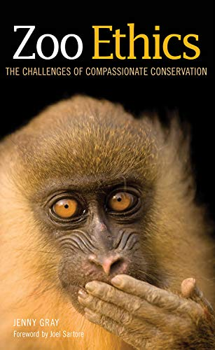 Zoo Ethics: The Challenges of Compassionate Conservation de Comstock Publishing Associates