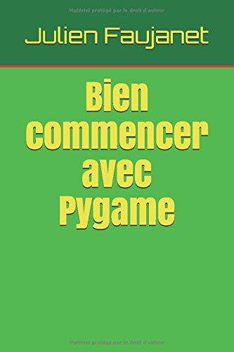 Bien commencer avec Pygame de CreateSpace Independent Publishing Platform
