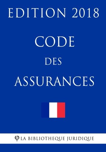 Code des assurances: Edition 2018 de CreateSpace Independent Publishing Platform
