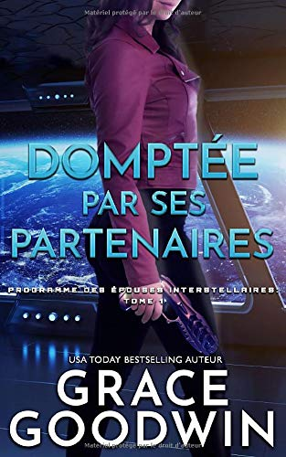 Domptee par Ses Partenaires de CreateSpace Independent Publishing Platform