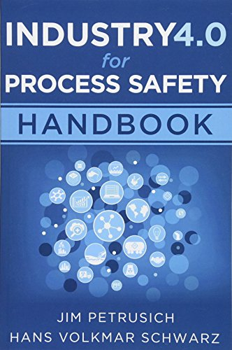 Industry 4.0 for Process Safety: Handbook de CreateSpace Independent Publishing Platform