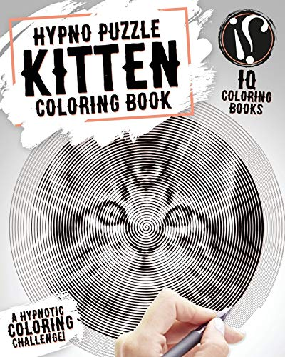 Kitten Coloring Book: Hypno Puzzle Single Line Spiral and Activity Challenge Kitten Coloring Book for Adults de CreateSpace Independent Publishing Platform