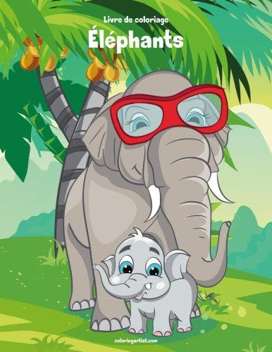 Livre de coloriage Éléphants 1 & 2 de CreateSpace Independent Publishing Platform