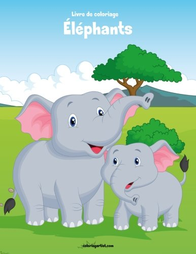 Livre de coloriage Éléphants 2 de CreateSpace Independent Publishing Platform
