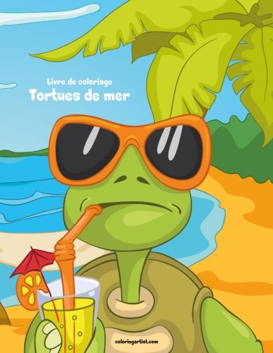 Livre de coloriage Tortues de mer 1 de CreateSpace Independent Publishing Platform