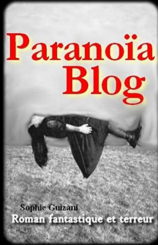 Paranoïa Blog de CreateSpace Independent Publishing Platform