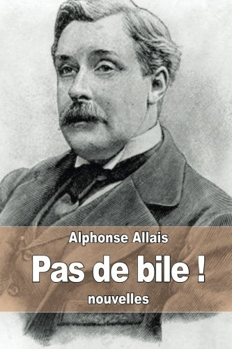 Pas de bile ! de CreateSpace Independent Publishing Platform