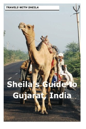 Sheila's Guide to Gujarat, India de CreateSpace Independent Publishing Platform