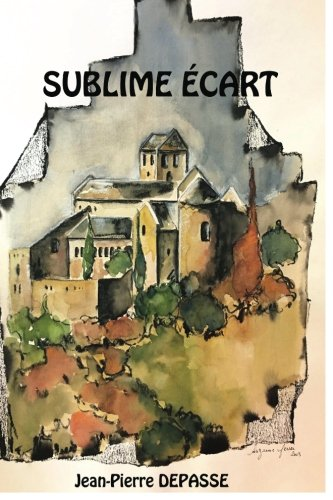 """Sublime Ecart""; 508 pages: Roman initiatique de CreateSpace Independent Publishing Platform"