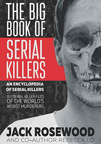 The Big Book of Serial Killers de CreateSpace Independent Publishing Platform