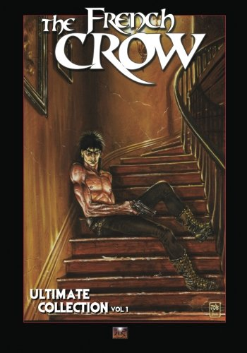 The French Crow Ultimate Collection vol.1 de CreateSpace Independent Publishing Platform