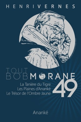 Tout Bob Morane/49 de CreateSpace Independent Publishing Platform