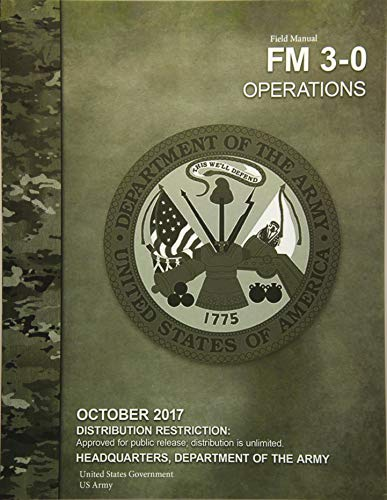 US Army Field Manual FM 3-0 Operations October 2017 de CreateSpace Independent Publishing Platform