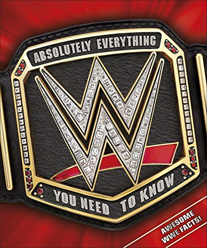 WWE Absolutely Everything You Need to Know de DK Children