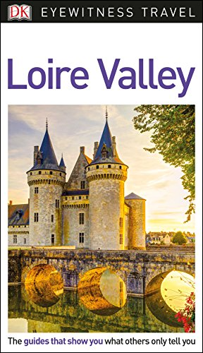 Loire Valley de DK Eyewitness Travel