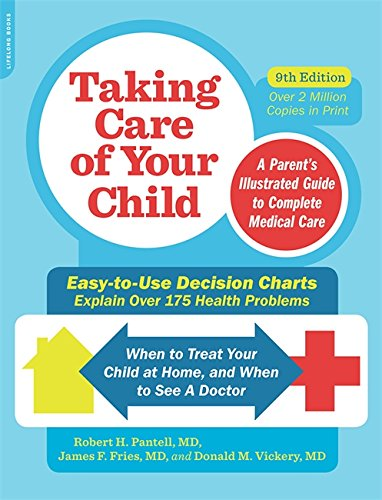 Taking Care of Your Child, Ninth Edition: A Parent's Illustrated Guide to Complete Medical Care de Da Capo Lifelong Books