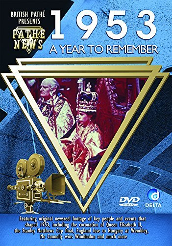 British Pathé News - A Year To Remember 1953 [Import anglais] de Delta Home Entertainment
