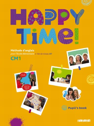 Happy Time CM1 - Pupils Book - Fichier élève de Didier