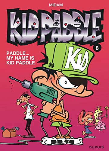 Kid Paddle, Tome 8 : Paddle...My name is Kid Paddle de Dupuis - MDS