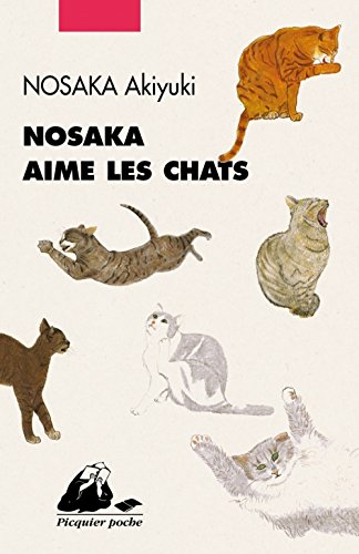 Nosaka aime les chats de EDITIONS PHILIPPE PICQUIER