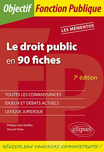 Le droit public en 90 fiches - 7e édition de ELLIPSES MARKETING